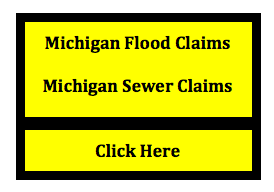 Michigan Flood Claims and Michigan Sewer Claims